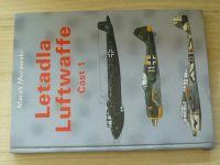 Murawski - Letadla Luftwaffe - Část 1 (1997)