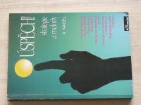 Nagel - Úspěch! - strategie a metody (1992)