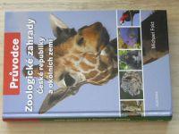 Fokt - Zoologické zahrady České republiky a okolních zemí (2008) Průvodce