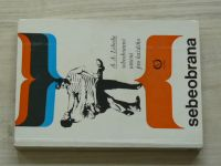 Lebeda - Sebeobrana - Sebeobranné umění pro každého (1979)
