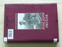 Messenger - Poslední Prušák - biografie polního maršála Gerda von Rundstedta 1875-1953 (1998)