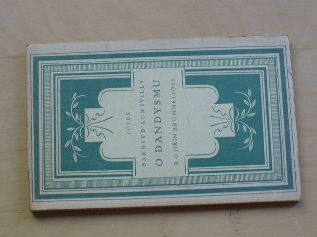 D´Aurevilly - O dandysmu a o Jiřím Brummellovi (1928)