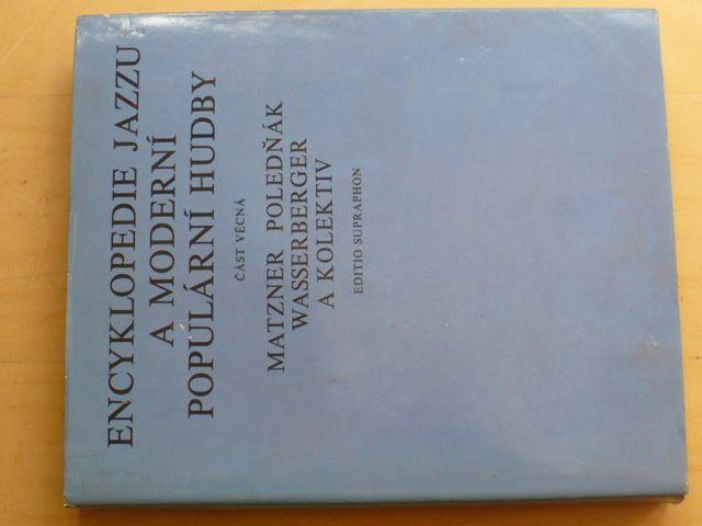 Matzner - Encyklopedie jazzu a moderní populární hudby - část věcná (1980)