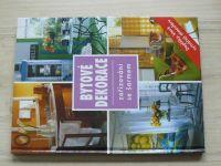 Bytové dekorace - zařizování se šarmem (2005)