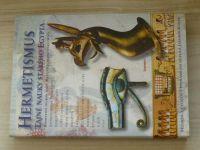 Hermetismus - Tajné nauky starého Egypta (2002)