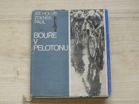 Holub, Paul - Bouře v pelotonu (1967) K dvacátemu výřočí Závodu míru