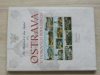 Barteček, Tejkal - Ostrava v dobových pohlednicích (1998)