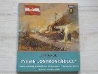 """Novák - Příběh """"Ostrostřelce"""" - Osudy rakousko-uherského torpédoborce Scharfshütze za 1.sv.v."""