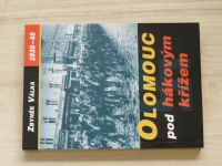 Válka - Olomouc pod hákovým křížem 1939-45 (2001)