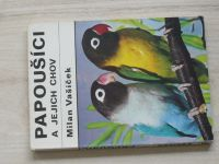 Vašíček - Papoušíci a jejich chov (1977)