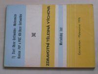Zdravotní tělesná výchova - Metodický list (1976)