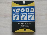 Novoveský - 777 matematických zábaviek a hračiek - z učiva 6.-9. ročnika ZDŠ (1974)