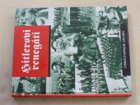 Ailsby - Hitlerovi renegáti (2008)