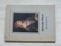 Die Silbernen Bücher - Albrecht Dürer - Bildnisse (Klein Berlin 1940)