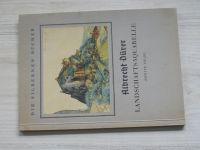 Die Silbernen Bücher - Albrecht Dürer - Landschaftsaquarelle - Zweite Folge (Klein Berlin 1939)