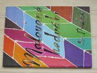 Iva Prošková - Malované hedvábí (1998)
