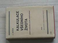 Ježek - Kalkulace všedního života - Úvahy o rodině a jejím hospodaření (1939)