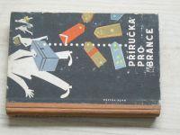 Příručka pro brance (Naše vojsko 1960)