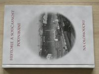 Historie a současnost podnikání na Olomoucku (2016)