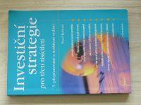 Kohout - Investiční strategie pro třetí tisíciletí (2008)