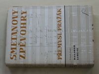 Pražák - Smetanovy zpěvohry (1948)