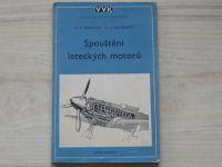 Seničkin, Musijenko - Spouštění leteckých motorů (1953) Velká vojenská knihovna 35