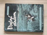 Šulc - Vodní slalom - Kanoistika na divokých vodách (1956)