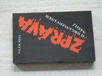 Hejl - Zpráva o organizovaném násilí (1990)