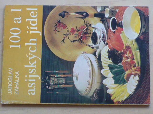 Zahálka - 100 a 1 asijských jídel (1981)