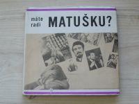 Brázda - Máte radi Matušku? (1967) slovensky