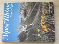 Les Alpes et le Rhone touristique (1977) Rhonské Alpy - pro turisty