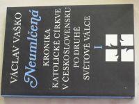 Vaško - Neumlčená kronika katolické církve v Československu po druhé světové válce I. (1990)