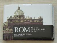 Vision Verlag - Rom - Wie es war und wie es ist - Illustrierter Führer durch Rom (1962)
