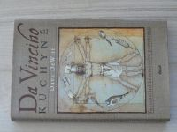 Dave de Witt - Da Vinciho kuchyně (2007) Tajemství italské renesanční gastronomie
