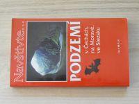 Navštivte... Podzemí v Čechách, na Moravě a ve Slezsku (2002)