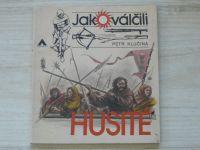 Klučina - Jak válčili husité (Azimut 1983)