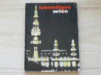 Lebendiges Wien - Mensch und Stadt in Bildern (1956) Živá Vídeň - lidé a město v obrazech