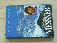 Reinhold Messner - Třináct zrcadel mé duše (1995)
