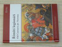Cowan - Římští legionáři - Od Caesara po Nerona (2009) Osprey