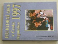 Folklorní akce v České republice 1997 - Kalendář a informace