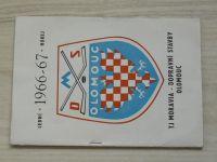 Program - TJ Moravia - Dopravní stavby Olomouc Hokejová sezóna 1966-67