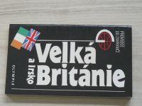 Průvodce do zahraničí - Velká Británie a Irsko (1992)