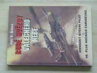 Šiška - Rudé hvězdy válečného nebe (1998) Jednooký bitevní pilot, 46.pluk nočních čarodějnic