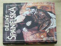 Dějiny států - Dějiny Španělska (1995)