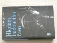 Hledání budoucího času - antologie současné světové science fiction (1985)
