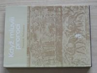 Hochmann - Když mluvili proroci - rozdělený Davidův dům na království judské a izraelské(1990)