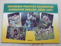 Janča - Universální praktické kalendárium alternativní medicíny Jiřího Janči (nedatováno)