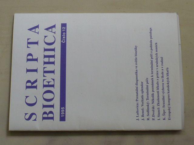 Scripta Bioethica 12 (1995) ročník V.