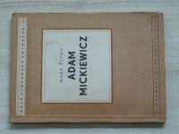 Živov - Velký polský básník Adam Mickiewicz (1950)