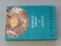 Ceram - Bohové, hroby a učenci (1975)